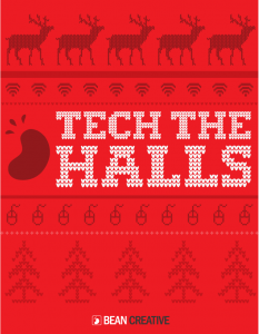 TECH THE HALLS from Bean Creative!